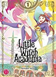 LITTLE WITCH ACADEMIA T.01